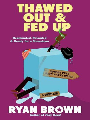 cover image of Thawed Out and Fed Up