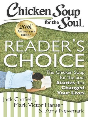 cover image of Chicken Soup for the Soul: Reader's Choice 20th Anniversary Edition