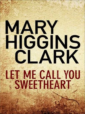 cover image of Let Me Call You Sweetheart