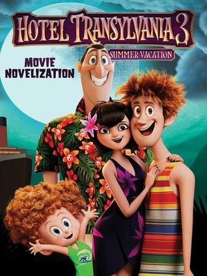 cover image of Hotel Transylvania 3 Movie Novelization