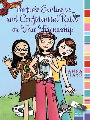 cover image of Portia's Exclusive and Confidential Rules on True Friendship
