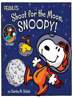 cover image of Shoot for the Moon, Snoopy!