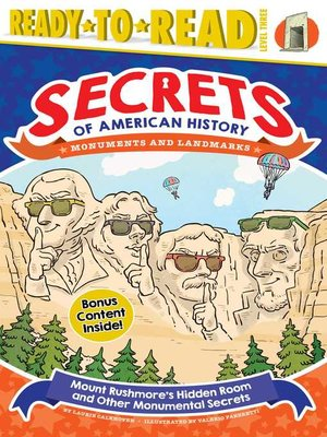 cover image of Mount Rushmore's Hidden Room and Other Monumental Secrets