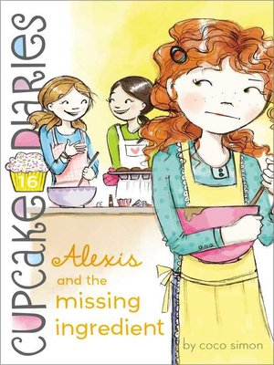 cover image of Alexis and the Missing Ingredient