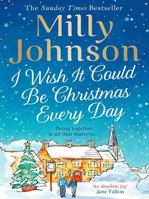 cover image of I Wish It Could Be Christmas Every Day