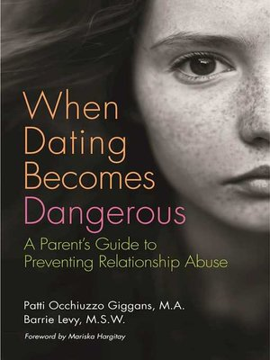 cover image of When Dating Becomes Dangerous