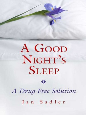 cover image of A Good Night's Sleep