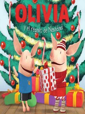 cover image of Olivia y el regalo de Navidad (Olivia and the Christmas Present)