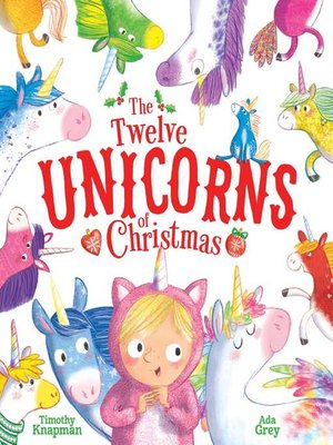 cover image of The Twelve Unicorns of Christmas