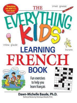 cover image of The Everything Kids' Learning French Book
