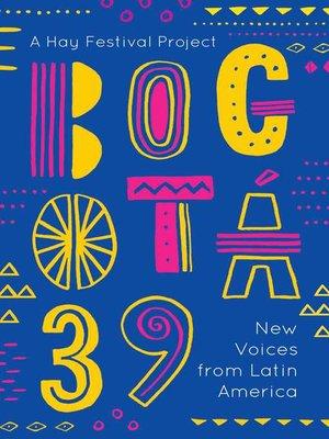 cover image of Bogotá 39