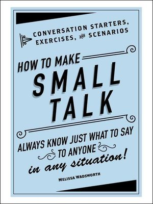 cover image of How to Make Small Talk
