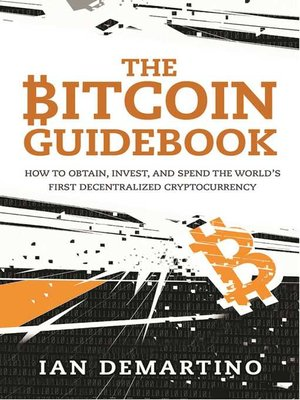 cover image of The Bitcoin Guidebook