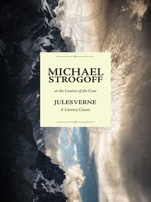cover image of Michael Strogoff; or the Courier of the Czar