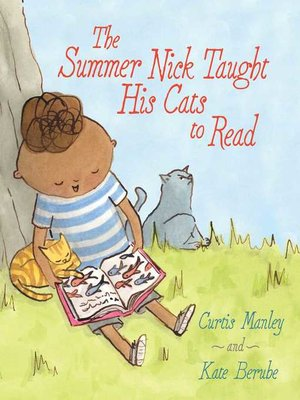cover image of The Summer Nick Taught His Cats to Read