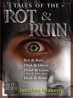 cover image of The Rot & Ruin Collection