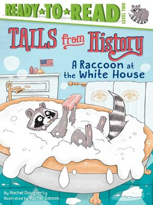 cover image of A Raccoon at the White House