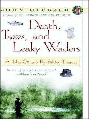 cover image of Death, Taxes, and Leaky Waders
