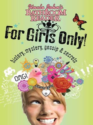cover image of Uncle John's Bathroom Reader For Girls Only!