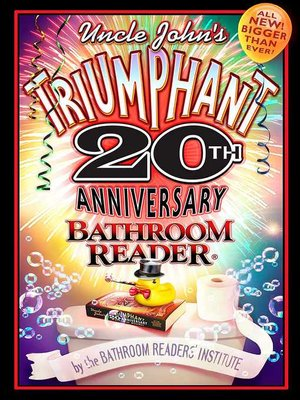 cover image of Uncle John's Triumphant 20th Anniversary Bathroom Reader