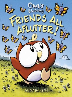 cover image of Owly & Wormy, Friends All Aflutter!