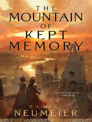 cover image of The Mountain of Kept Memory