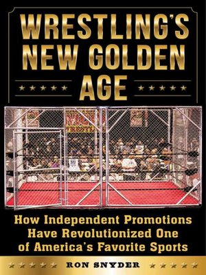 cover image of Wrestling's New Golden Age