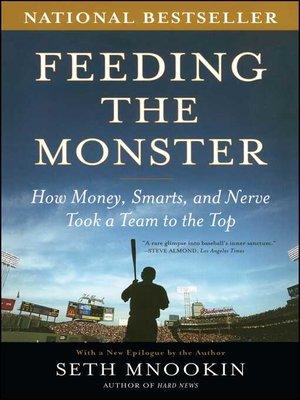 cover image of Feeding the Monster