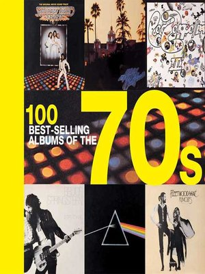 cover image of 100 Best-selling Albums of the 70s