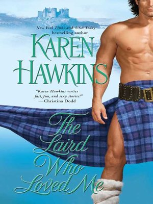 cover image of The Laird Who Loved Me