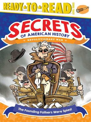 cover image of The Founding Fathers Were Spies!