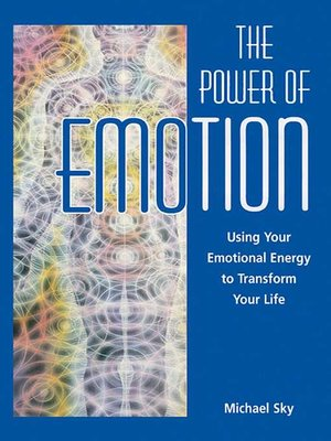 cover image of The Power of Emotion