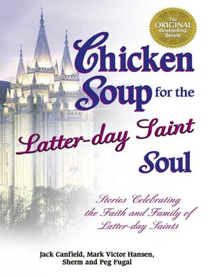 cover image of Chicken Soup for the Latter-day Saint Soul