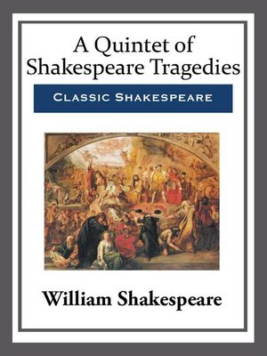 cover image of A Quintet of Shakespeare Tragedies