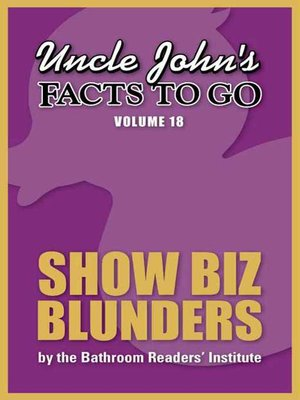 cover image of Uncle John's Facts to Go Show Biz Blunders