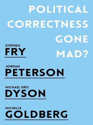 cover image of Political Correctness Gone Mad?