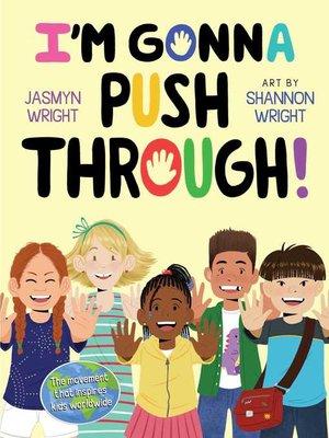 cover image of I'm Gonna Push Through!