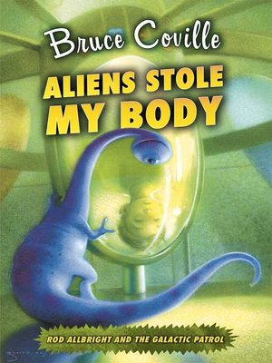 cover image of Aliens Stole My Body