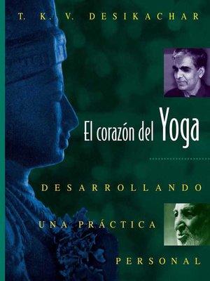 cover image of El corazón del Yoga