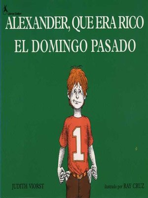 cover image of Alexander, Que Era Rico El Domingo Pasado