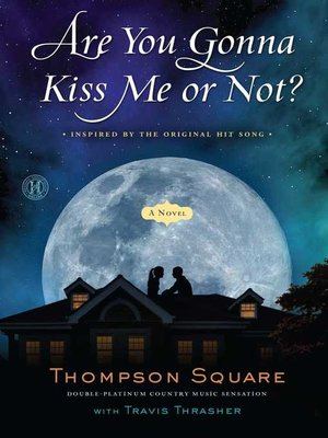 cover image of Are You Gonna Kiss Me or Not?