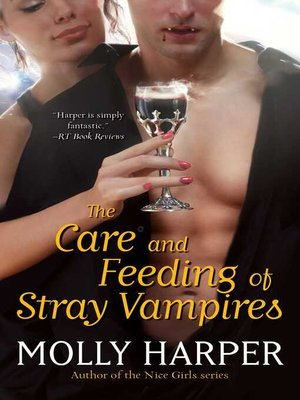 cover image of The Care and Feeding of Stray Vampires