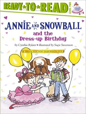 cover image of Annie and Snowball and the Dress-up Birthday