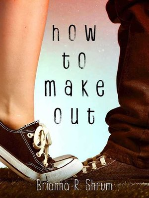 cover image of How to Make Out