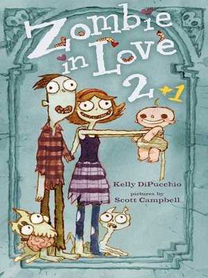 cover image of Zombie in Love 2 + 1