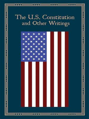 cover image of The U.S. Constitution and Other Writings