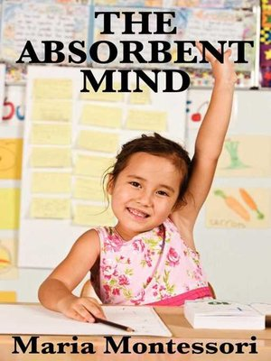 cover image of The Absorbent Mind