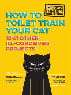 cover image of Uncle John's How to Toilet Train Your Cat