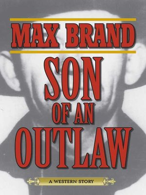 cover image of Son of an Outlaw