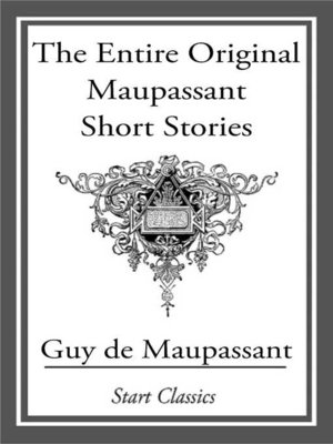 cover image of The Entire Original Maupassant Short